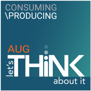 august producing consuming